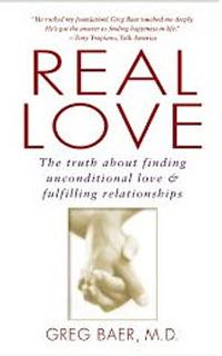 Spiritual growth: Real Love by Greg Baer